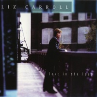 Lost In the Loop by Liz Carroll on Apple Music