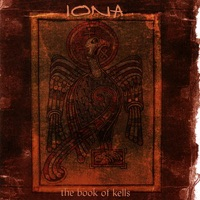 The Book of Kells by Iona on Apple Music