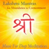 Lakshmi Mantras for Abundance and Contentment Yoga Meditation Music Series Bonus Track Version