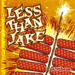Less Than Jake - The Brightest Bulb Has Burned Out / Screws Fall Out