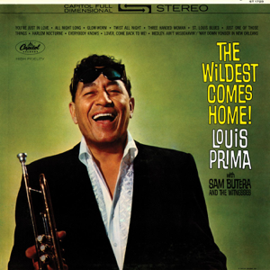 Louis Prima - The Wildest Comes Home!
