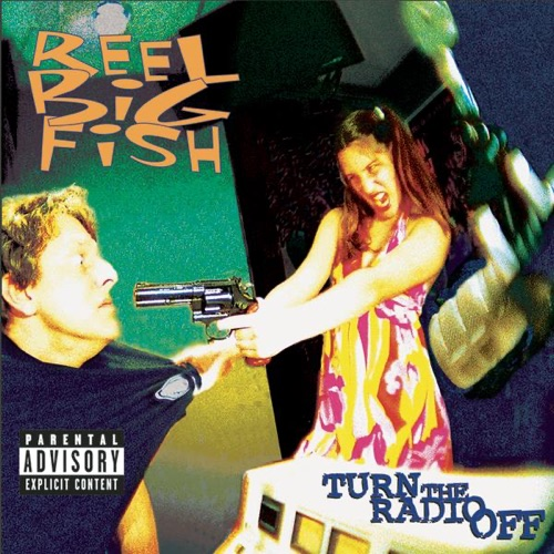 Reel Big Fish - Sell Out