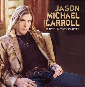 Jason Michael Carroll - Livin' Our Love Song - Line Dance Music