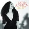 Molly Johnson - Whatever Lola Wants