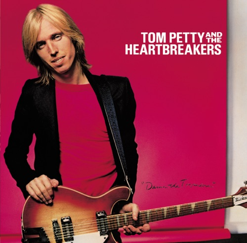 Tom Petty & The Heartbreakers - Damn the Torpedoes (Deluxe Version)
