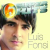 6 Super Hits Luis Fonsi EP