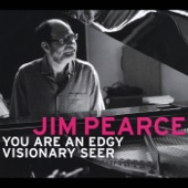 Jim Pearce - Even Big Monsters Love Music