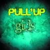 Pullup - Girls  Uk Club Mix