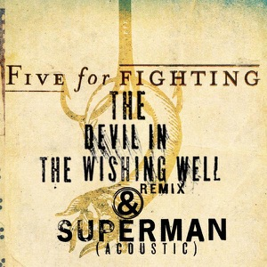 Five for Fighting - Superman (It's Not Easy)