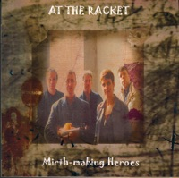 Mirth-making Heroes by At the Racket on Apple Music