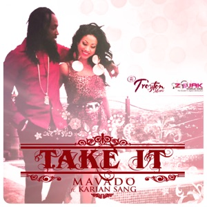 Mavado - Take It feat. Karian Sang