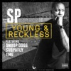 Young & Reckless (feat. Snoop Dogg, Soopafly & TMG) - Single, SP