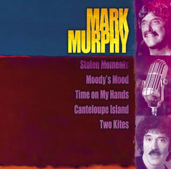 Mark Murphy - Stolen Moments