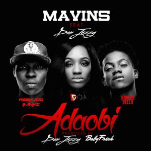 Mavins - Adaobi feat. Don Jazzy, Di'ja, Reekado Banks & Korede Bello