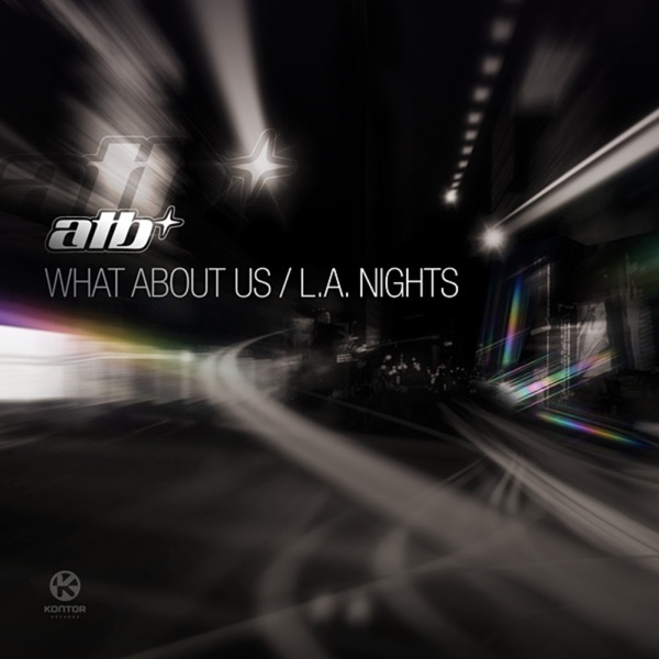 What About Us / L.A. Nights - EP