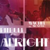 Alright feat Machel Montano Single