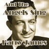 And The Angels Sing, Harry James