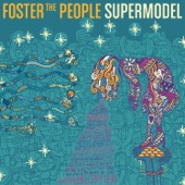 Foster the People - A Beginner's Guide to Destroying the Moon