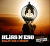 Bliss n Eso - Bullet and a Target (Radio Edit)
