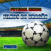 Filhos do Dragão (Hino do Porto)