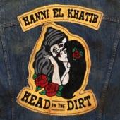 Hanni El Khatib - Pay No Mind