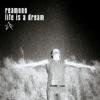Life Is a Dream - Single, Reamonn