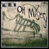 Oh Misery - Single, Marah