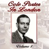 Cole Porter In London, Vol. 1, Cole Porter