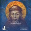 I Fioretti di San Francesco - autore sconosciuto