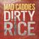 Dirty Rice - Mad Caddies