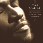 Taj Mahal - Eighteen Hammers