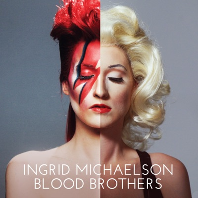 Blood Brothers - Single - Ingrid Michaelson
