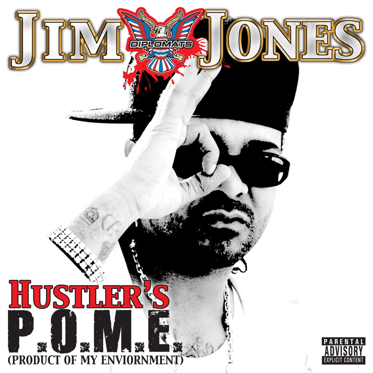 ‎Hustler's P.O.M.E. (Product of My Environment) by Jim Jones