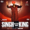 Singh Better Than King