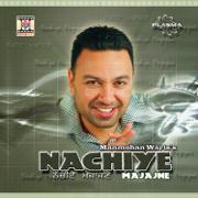 Nachiye Majajne - Manmohan Waris - Manmohan Waris