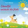 Schnuffel entdeckt die Welt, Frank Metzner