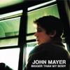 Bigger Than My Body - Single, John Mayer