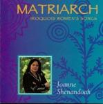 Joanne Shenandoah - Taw^:Tene?