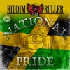 Riddim Ruller - National Pride & Perfect 10 Riddims
