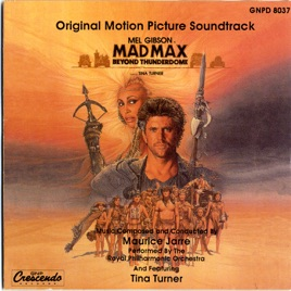 mad max beyond thunderdome original motion picture soundtrack by