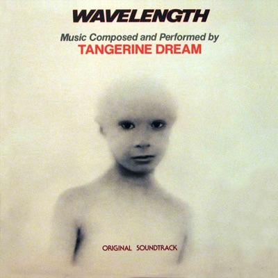 Wavelength (Original Soundtrack) - Tangerine Dream