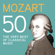 Various Artists - Mozart 50, The Very Best of Classical Music