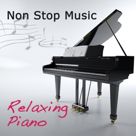 Non Stop Music: Relaxing Piano Music Non Stop, Meditation