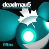 Fifths (Remixes) - Single, deadmau5
