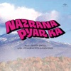 Nazrana Pyar Ka  (Soundtrack from the Motion Picture) - EP