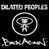 Back Again - EP, Dilated Peoples