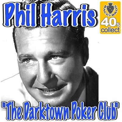 The Darktown Poker Club - Single - Phil Harris