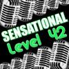 Sensational Level 42, Level 42