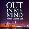 Out In My Mind (Extended Mix)