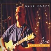Dave Potts - Hard to Say (Live)